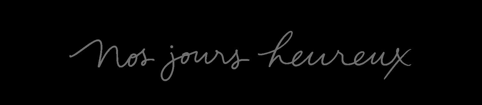 Nos Jours Heureux - Photographe à Amboise et Tours